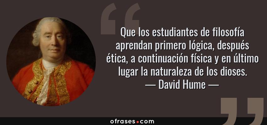 David Hume Que Los Estudiantes De Filosofía Aprendan