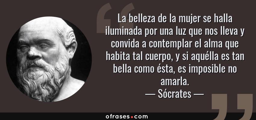 Sócrates: La Belleza De La Mujer Se Halla Iluminada Por