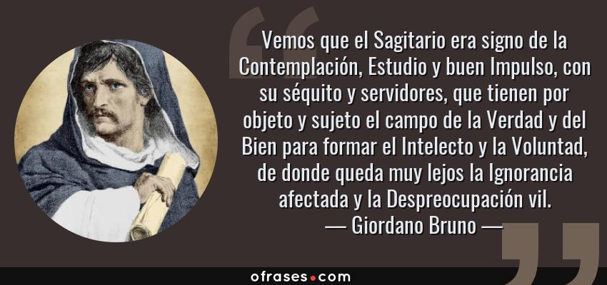Giordano Bruno Vemos Que El Sagitario Era Signo De La