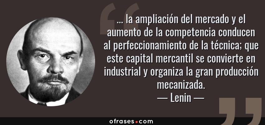 Lenin La Ampliación Del Mercado Y El Aumento De La