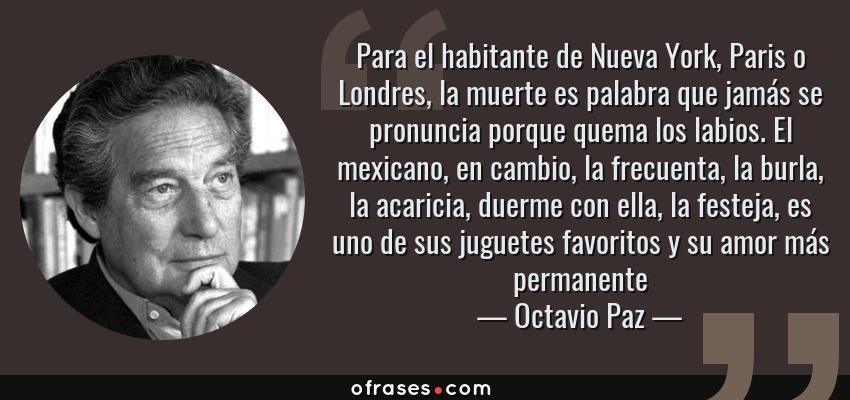 Octavio Paz Para El Habitante De Nueva York Paris O
