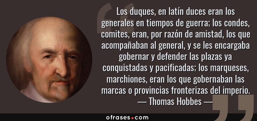 Thomas Hobbes Los Duques En Latín Duces Eran Los Generales