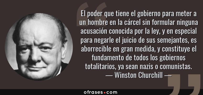 Winston Churchill El Poder Que Tiene El Gobierno Para Meter