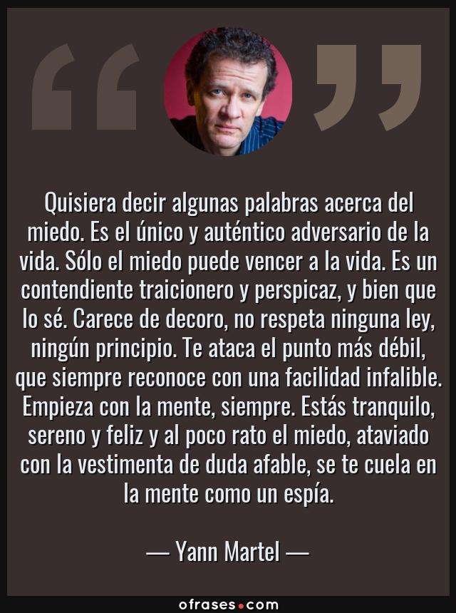 Yann Martel Quisiera Decir Algunas Palabras Acerca Del
