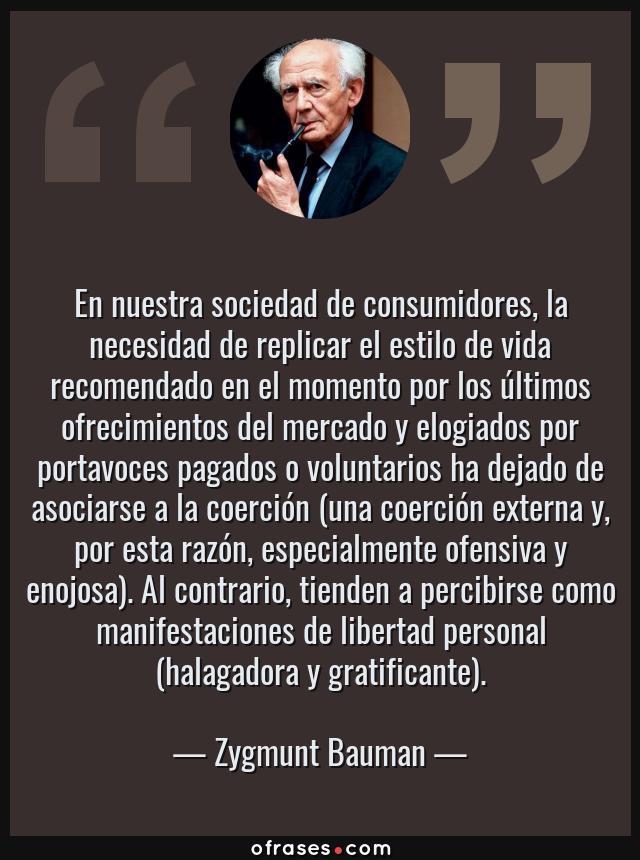 Zygmunt Bauman En Nuestra Sociedad De Consumidores La