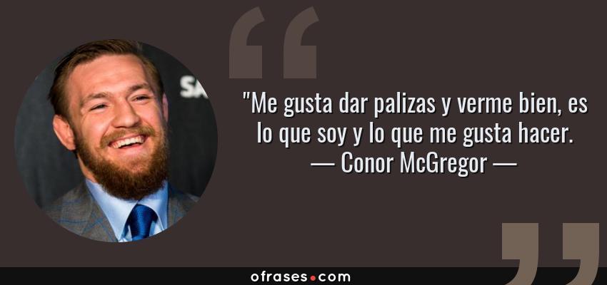 Frases de Conor McGregor -