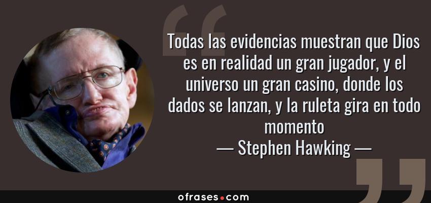 Stephen Hawking Todas Las Evidencias Muestran Que Dios Es