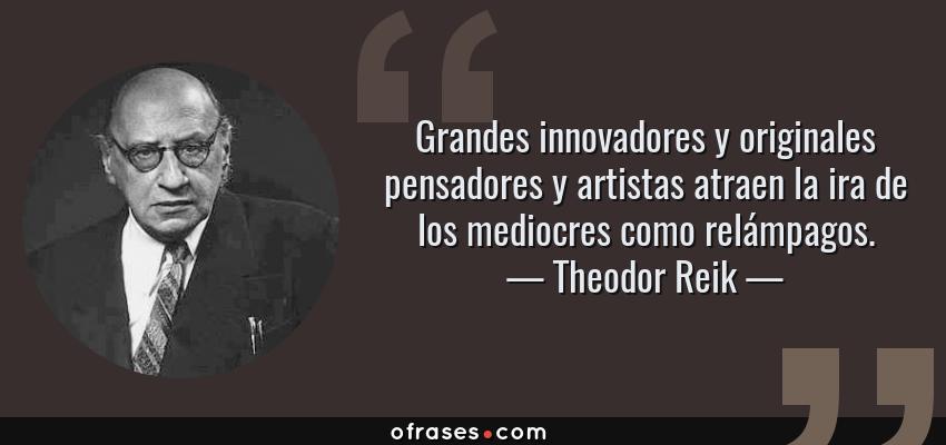 Theodor Reik Grandes Innovadores Y Originales Pensadores Y