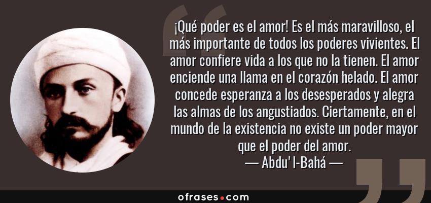 Frases Y Citas Célebres De Abdul Bahá