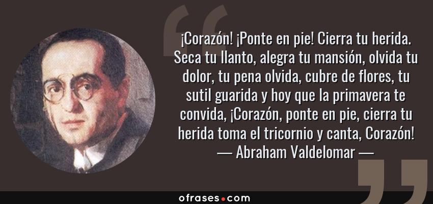 Abraham Valdelomar Corazón Ponte En Pie Cierra Tu