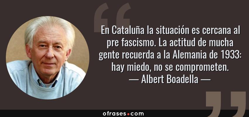 Albert Boadella En Cataluña La Situación Es Cercana Al Pre