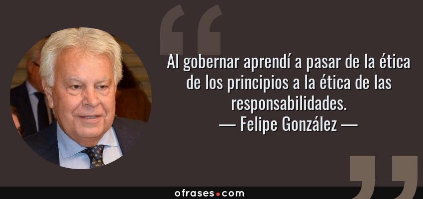 Frases Y Citas Célebres De Felipe González