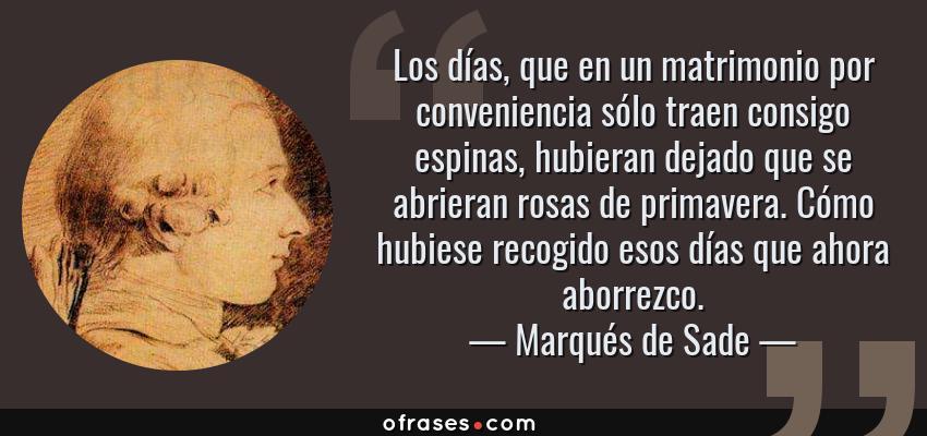 Marqués De Sade Los Días Que En Un Matrimonio Por