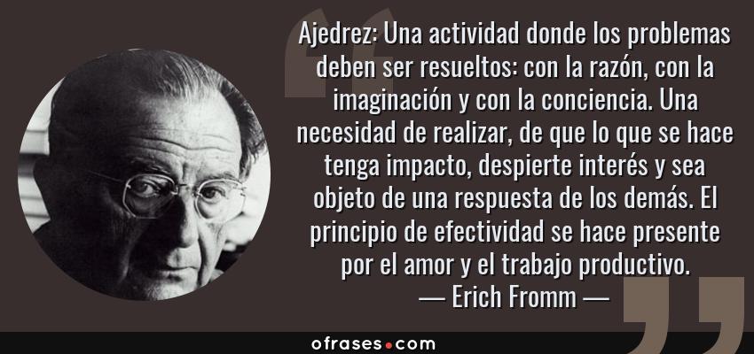 Erich Fromm Ajedrez Una Actividad Donde Los Problemas