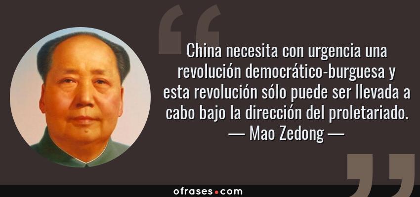 Mao Zedong China Necesita Con Urgencia Una Revolución