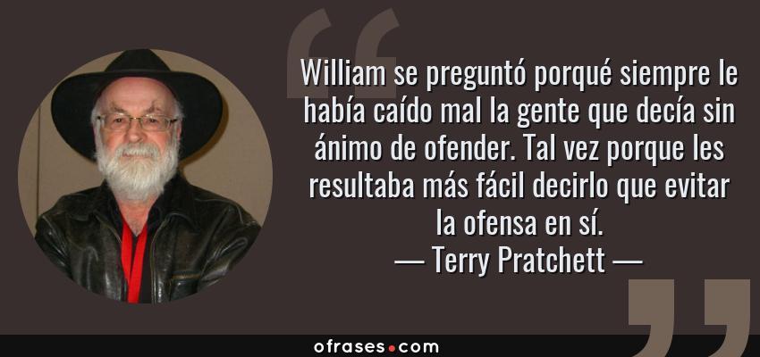 Terry Pratchett William Se Preguntó Porqué Siempre Le Había