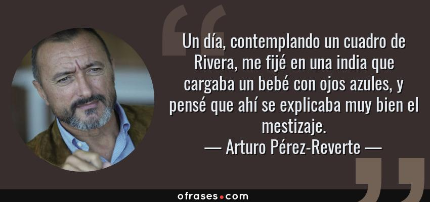 Arturo Pérez Reverte Un Día Contemplando Un Cuadro De
