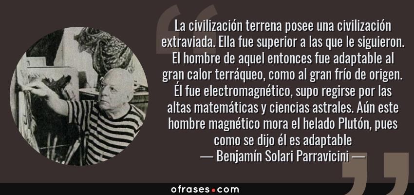 Benjamín Solari Parravicini La Civilización Terrena Posee