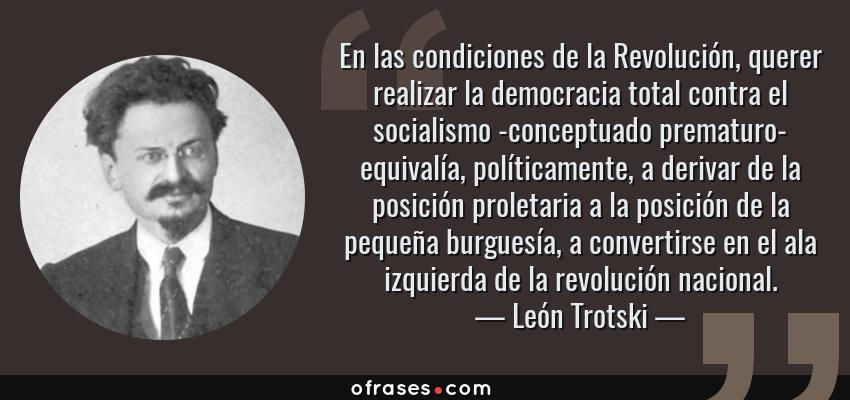 León Trotski En Las Condiciones De La Revolución Querer