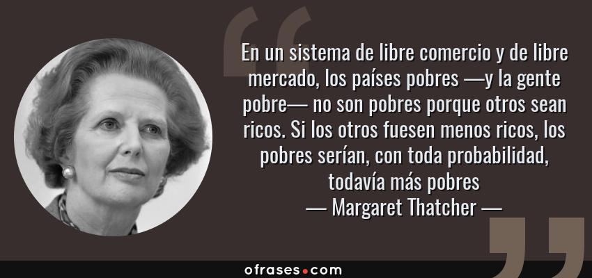 Margaret Thatcher En Un Sistema De Libre Comercio Y De