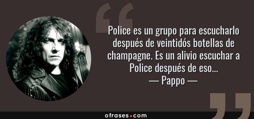 Pappo Police Es Un Grupo Para Escucharlo Después De