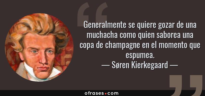 Søren Kierkegaard Generalmente Se Quiere Gozar De Una
