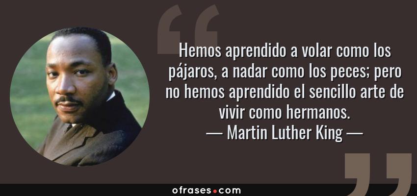 Frases Y Citas Célebres De Martin Luther King