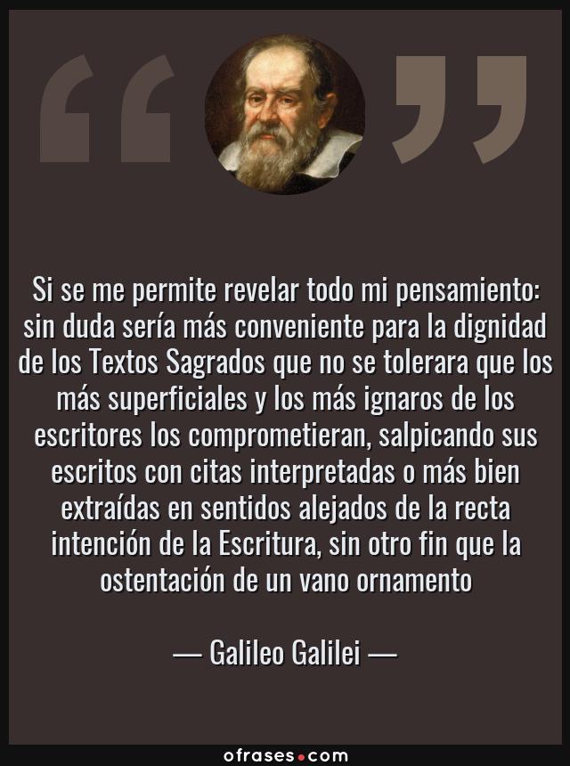 Galileo Galilei Si Se Me Permite Revelar Todo Mi