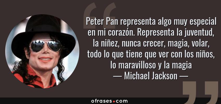 Michael Jackson Peter Pan Representa Algo Muy Especial En