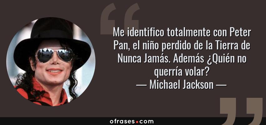Michael Jackson Me Identifico Totalmente Con Peter Pan El