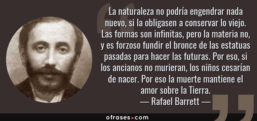 Rafael Barrett La Naturaleza No Podría Engendrar Nada Nuevo