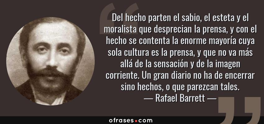 Rafael Barrett Del Hecho Parten El Sabio El Esteta Y El