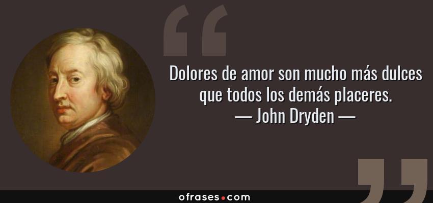 Frases Y Citas Célebres De John Dryden