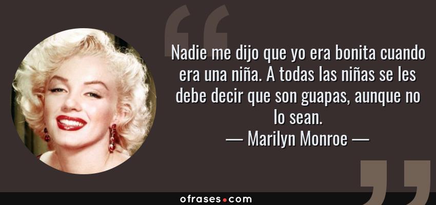 Marilyn Monroe Nadie Me Dijo Que Yo Era Bonita Cuando Era