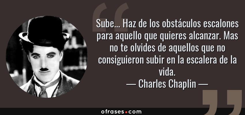 Charles Chaplin Sube Haz De Los Obstáculos Escalones