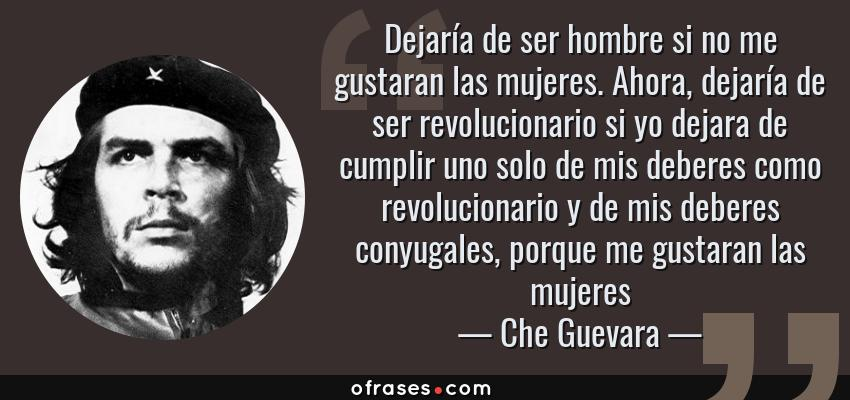 Frases Y Citas Célebres De Che Guevara