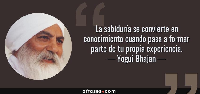 Yogui Bhajan La Sabiduría Se Convierte En Conocimiento