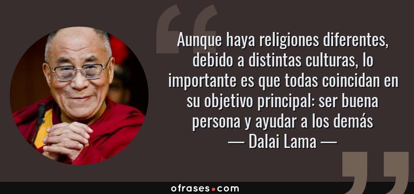 Dalai Lama Aunque Haya Religiones Diferentes Debido A