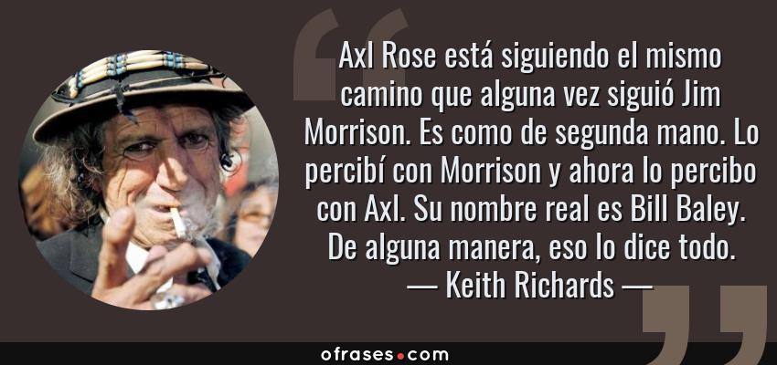 Keith Richards Axl Rose Está Siguiendo El Mismo Camino Que
