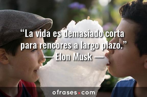 Elon Musk La vida es demasiado corta para rencores a largo plazo.