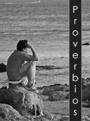 Frases, Imágenes y Biografía de Proverbio